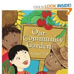 Our Community Garden by Barbara Pollak