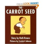 The Carrot and the Seed by Ruth Krauss